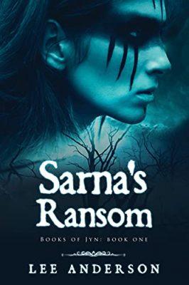 Sarna's Ransom: Books of Jyn, Book One