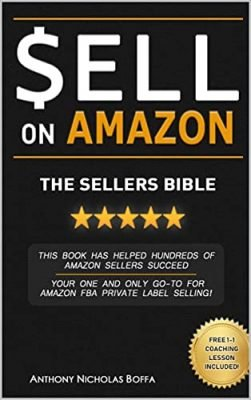 Sell on Amazon - The Sellers Bible