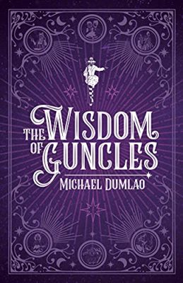 The Wisdom of Guncles