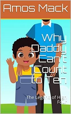 Why Daddy Can't Count to Ten