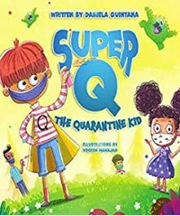 Super Q: The Quarantine Kid