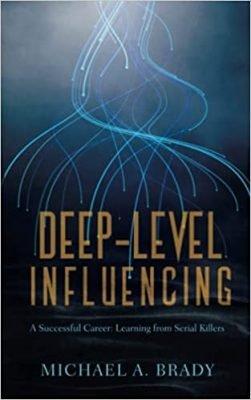 Deep-Level Influencing - A Successful Career