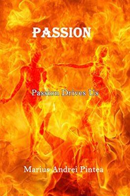 Passion: Passion Drives Us