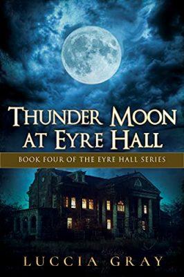 Thunder Moon at Eyre Hall